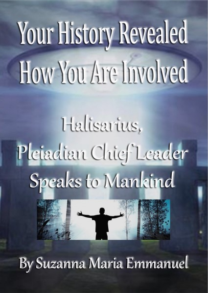 Your History Revealed Paperback by Halisarius Pleiadian Chief Leader