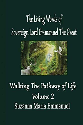 The Living Words Of SOVEREIGN LORD EMMANUEL THE GREAT Volume 2